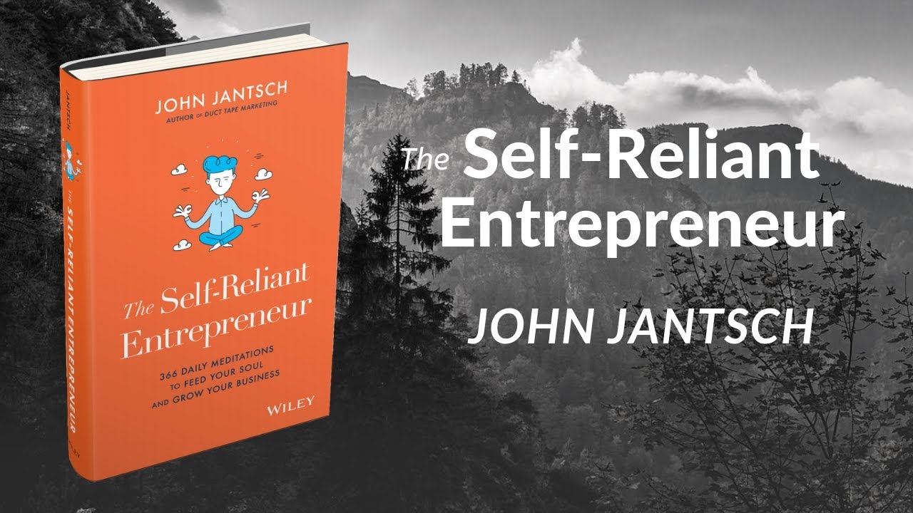 Episode 23: The Self-Reliant Entrepreneur with John Jantsch